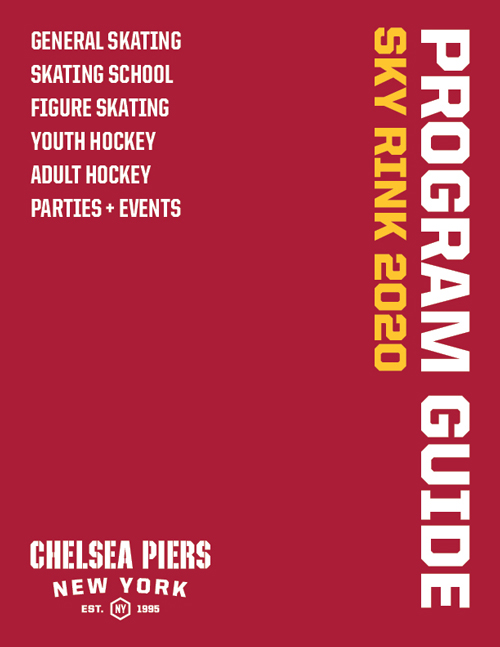 General Skating, Skating School, Figure Skating, Youth Hockey, Adult Hockey, Parties + Events. View the Sky Rink 2020 Program Guide from Chelsea Piers New York, established 1995.